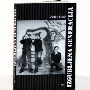 Izgubljena generacija - Zlatko Lukić